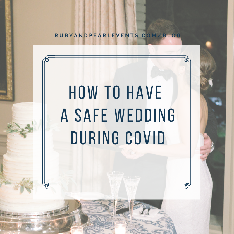 How to Have a Safe Wedding During COVID